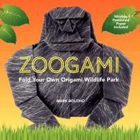Zoogami : fold your own origami wildlife park