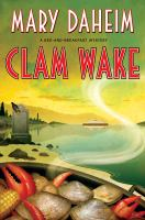 Clam wake [electronic resource] : a bed-and-breakfast mystery