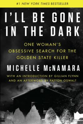 Cover Image for I'll be Gone in the Dark by McNamara