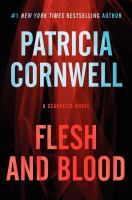 Cover of the book Flesh and blood : a Scarpetta novel
