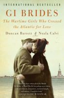 GI brides : the wartime girls who crossed the Atlantic for love