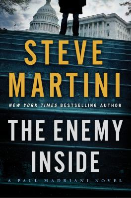 Cover Image for The Enemy Inside by Steve Martini
