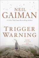 Cover of the book Trigger warning : short fictions and disturbances