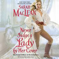 Never Judge a Lady by Her Cover Rules of Scoundrels Series, Book 4