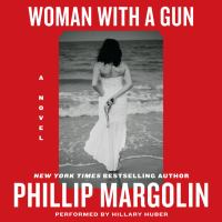 Woman with a Gun A Novel