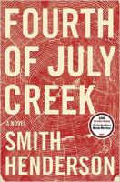 Fourth of July creek [sound recording] : a novel
