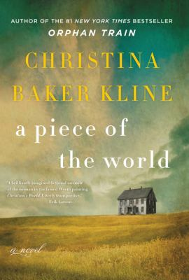 Cover Image for A Piece of the World by Christina Baker Kline