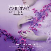 Carnival of lies : a novella