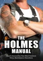 The Holmes manual : expert answers to your most common home maintenance questions