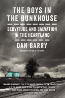 The Boys in the Bunkhouse by Dan Barry (book cover)
