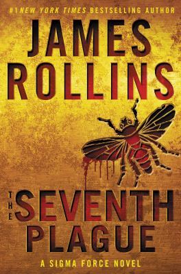 Cover Image for The Seventh Plague  by James Rollins