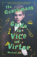 The Gentleman's Guide to Vice & Virtur by Mackenzi Lee