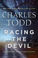 Racing the devil : an Inspector Ian Rutledge mystery cover image