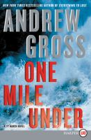 One Mile Under: A Ty Hauck Novel (LARGE PRINT)