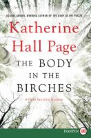 The Body In The Birches: A Faith Fairchild Mystery (LARGE PRINT)