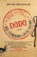 The Rise and Fall of D.O.D.O: A Novel