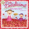 Pinkalicious : apples, apples, apples!