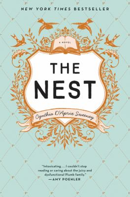 Cover Image for The Nest by Cynthia D'Aprix Sweeney