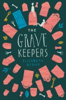 Grave keepers /