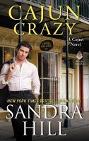 Cajun Crazy: A Cajun Novel