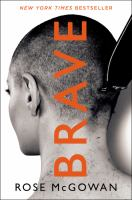 Brave: Cult Member, Runaway, Captive, Starlet, Victim, Sex Symbol, Justice Seeker
