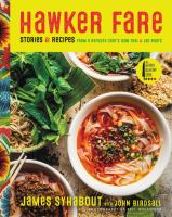 Hawker Fare: Stories & Recipes From A Refugee Chef's Thai Isan & Lao Roots