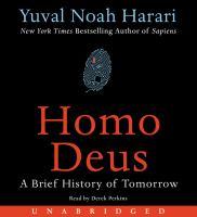Homo Deus: [a Brief History of Tomorrow]