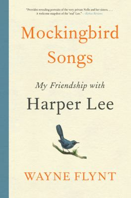 Cover Image for Mockingbird Songs: Harper Lee: A Friendship by Wayne Flynt