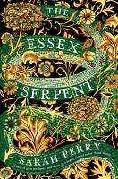 The Essex Serpent : a novel