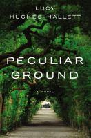 Peculiar Ground: A Novel