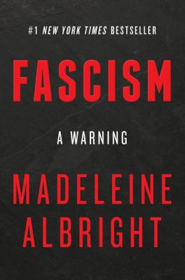 Cover Image for Fascism: A Warning by Madeleine K. Albright