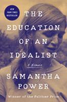The Education of an Idealist: A Memoir- Debut