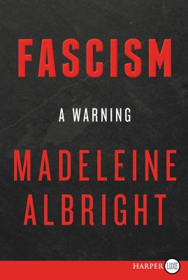 Cover Image for Fascism: A Warning