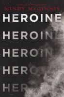 Heroine Mindy McGinnis