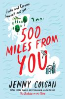 Title: 500 miles from you Author:Colgan, Jenny
