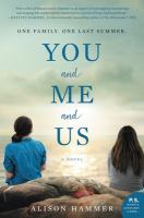Title: You and me and us : a novel Author:Hammer, Alison
