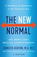 Title: The new normal : a roadmap to resilience in the pandemic era Author:Ashton, Jennifer