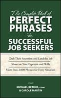 The complete book of perfect phrases for job seekers