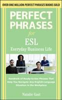 Perfect phrases for ESL : everyday business life