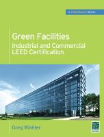 Green facilities [electronic resource] : industrial and commercial LEED certification (Greensource)