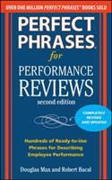 Perfect phrases for performance reviews : hundreds of ready-to-use phrases for describing employee performance