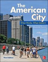 The American city : what works, what doesn't