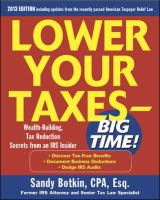 Lower your taxes--big time! : wealth-building, tax reduction secrets from an IRS insider