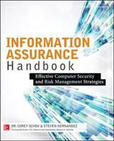 Information assurance handbook : effective computer security and risk management strategies