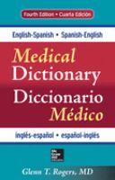 English-Spanish, Spanish-English Medical Dictionary
