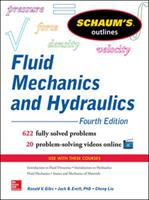 Schaum's Outline of Fluid Mechanics and Hydraulics [electronic resource]