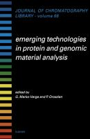 Emerging Technologies in Protein and Genomic Material Anaylsis [electronic resource]