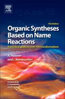 Organic syntheses based on name reactions [electronic resource] : a practical guide to 750 transformations.