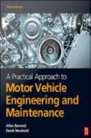 A practical approach to motor vehicle engineering and maintenance [electronic resource]