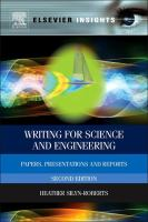 Writing for science and engineering [electronic resource] : papers, presentations and reports